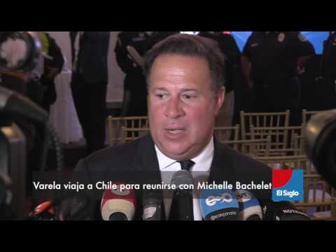 Varela viaja a Chile para reunirse con Michelle Bachelet.