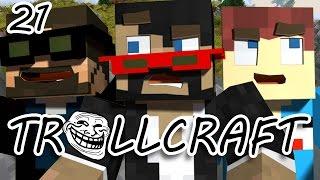 Minecraft: TrollCraft Ep. 21 - IT FINALLY HAPPENED