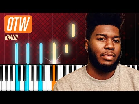 "Khalid - ""OTW""  Ft. 6LACK, Ty Dolla Sign Piano Tutorial - Chords - How To Play - Cover"