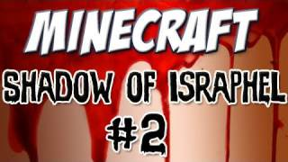 "Minecraft - ""Shadow of Israphel"" Part 2: The Road to Mistral"