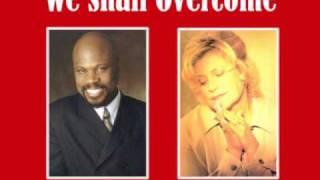 Sandi Patty&Wintley Phipps ~ We Shall Overcome
