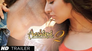 Official Theatrical Trailer - Aashiqui 2