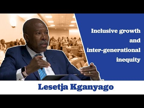 Lesetja Kganyago on Inclusive Growth and Inter-generational Inequity