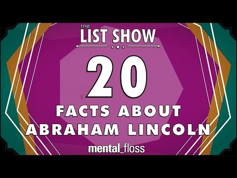 20 Facts About Abraham Lincoln (And His Family) – mental_floss on YouTube – List Show (308)