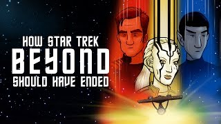 How Star Trek Beyond Should Have Ended by How It Should Have Ended