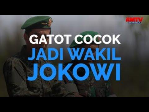 Gatot Cocok Jadi Wakil Jokowi