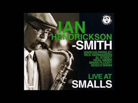 Ian Hendrickson-Smith Live - Love Is A Losing Game (2009 Smalls Live)