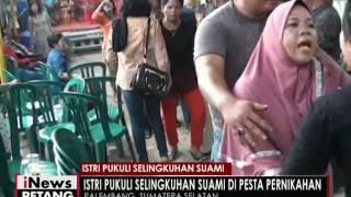 Video Cemburu buta, Istri labrak selingkuhan di acara nikahan - iNews Petang 23/05 MP3, 3GP, MP4, WEBM, AVI, FLV Mei 2018