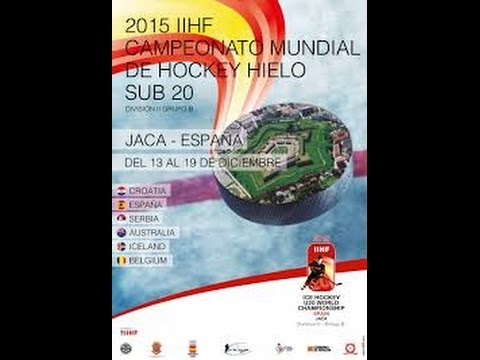 ICE HOCKEY U20 WORLD CHAMPIONSHIP – JACA  CROATIA – SPAIN