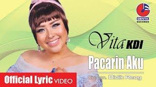 PACARIN AKU - VITA KDI (OM. MALIKA) - Official Lyric Video