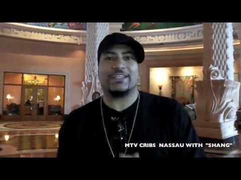 MTV CRIBS NASSAU with COMEDIAN SHANG