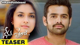 Nenu Sailaja Telugu Movie Teaser | Ram & Keerthi Suresh