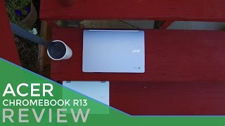 Acer Chromebook R13 Review Video