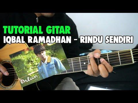 Tutorial Gitar Iqbaal Ramadhan - Rindu Sendiri Ost. Dilan 1990