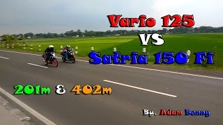 HOT!!! Vario 125 VS Satria 150 Fi! Drag Race on 201m and 402m! - By. Adam Benny Video