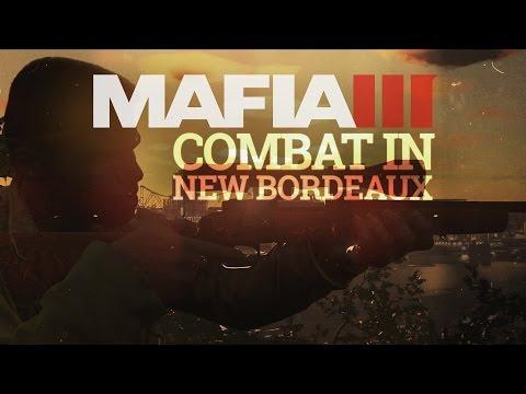 Mafia 3 : vidéo des combats