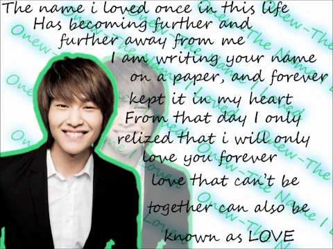 Onew-The Name I Loved(ENG) (better version)(HQ)