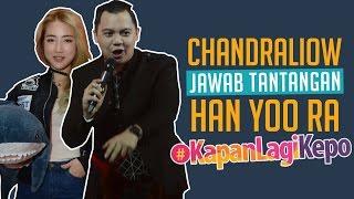 Video Chandra Liow Jawab Tantangan Han Yoo Ra #Kapanlagikepo MP3, 3GP, MP4, WEBM, AVI, FLV September 2018