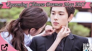 Nonton Upcoming Chinese Dramas May 2017 Film Subtitle Indonesia Streaming Movie Download