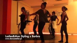 Ldies&Man Styling z Barbara Materka (Barbra) w Dance Atelier