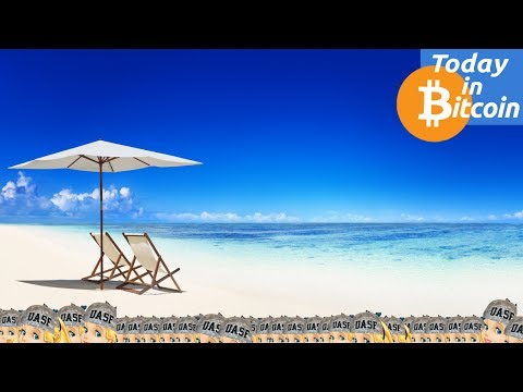 Today in Bitcoin (2017-07-22) - Aug 1st - A Bank Holiday for Bitcoin