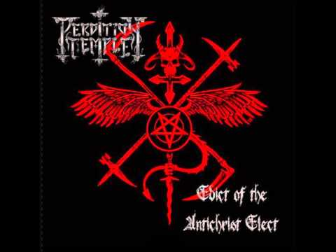 Perdition Temple - Edict of the Antichrist Elect (Full Album) (видео)