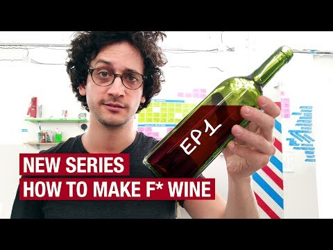 1. How To Make F* Wine At Home ! What You Need To Know...