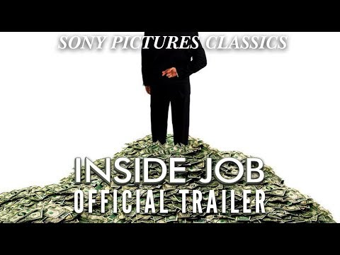 Inside Job (2010)[Trailer] How US financial executives brought on the 2008 meltdown