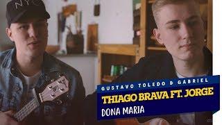 image of GTG - DONA MARIA (COVER THIAGO BRAVA FT. JORGE)
