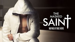Nonton The Masked Saint (2016) - Movie Trailer | Watch On Valorous TV Film Subtitle Indonesia Streaming Movie Download