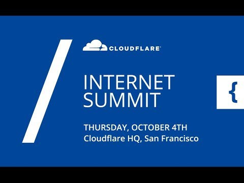 Cloudflare Internet Summit (2018)