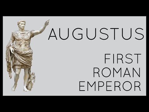 Augustus: First Roman Emperor
