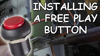 How To Install A Free Play Button On An Arcade Machine