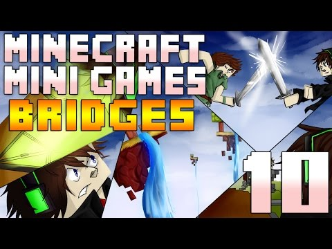 MINECRAFT Mini-Games - Episode 10 - BRIDGES [Re-uploaded]