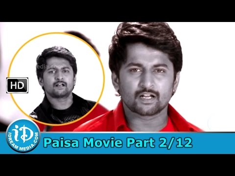 Paisa Movie Part 2/12 - Nani, Catherine Tresa, Siddhika Sharma