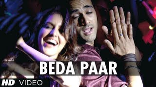 Beda Paar - Song Video - Fukrey