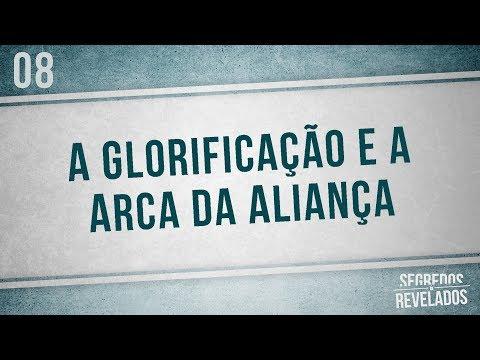 Segredos Revelados - GLORIFICAÇÃO E A ARCA DA ALIANÇA (Romar Machado)