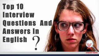 Top 10 Interview Questions And Answers English | Job Interview Skills | Common And Most Important