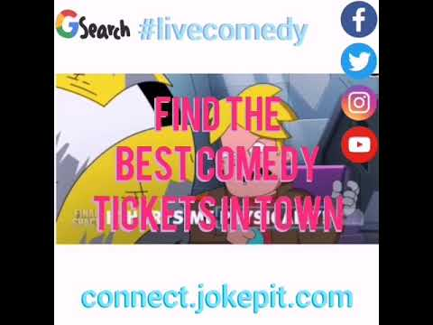 How to find the best comedy tickets in a town near you!