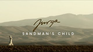 Jurga - sandman`s child