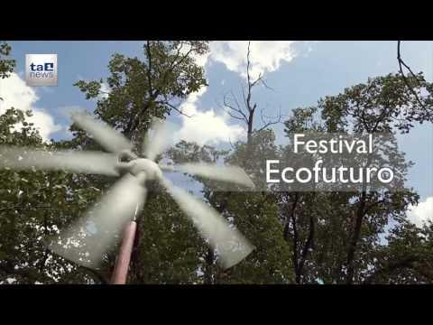 ECOFUTURO, IL FESTIVAL DELLE ECOTECNOLOGIE