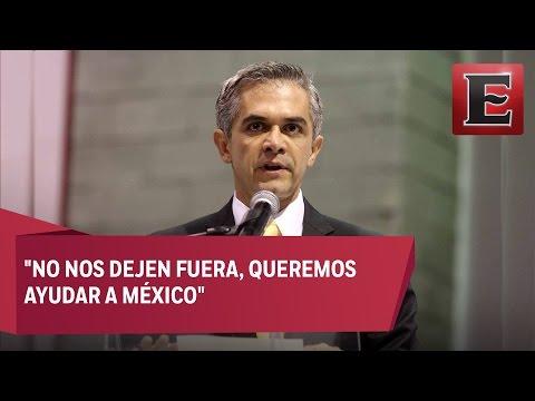 La CDMX debe de ser participe en la renegociación del TLCAN: Mancera