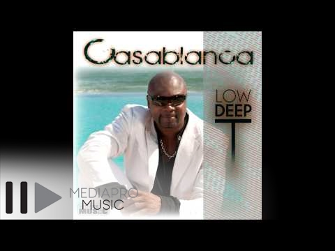 Casablanca - Low Deep T - Casablanca Be our friend: http://www.facebook.com/MediaProMusicRomania contact: contact@mediapromusic.ro Find us on the web: http://www.mediapro...