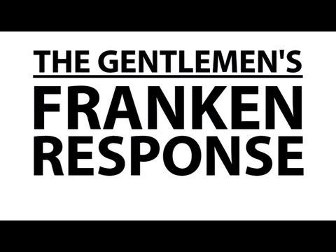 The Gentlemen's Franken-Response