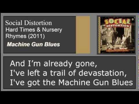 Social Distortion-  Machine Gun Blues-  Lyrics