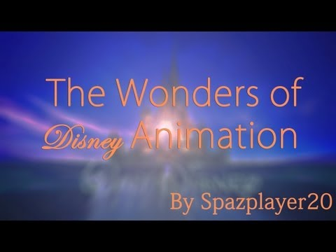 """""""The Wonders of Disney Animation"""" – A Montage of Disney Animation (1937 – 2013)"""
