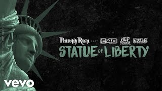 Philthy Rich - Statue of Liberty (Audio) ft. E-40, Nef The Pharaoh, Ezale