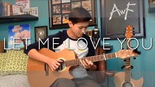 Video DJ Snake - Let Me Love You ft. Justin Bieber - Cover (Fingerstyle Guitar) MP3, 3GP, MP4, WEBM, AVI, FLV Agustus 2018