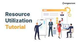 OrangeScrum - Resource Availability - Resource Utilization - Tutorial