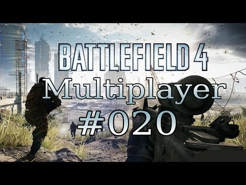 BATTLEFIELD 4 Multiplayer #020 - Extra LARGE, Naja! - Let's Play Battlefield 4 / BF 4
